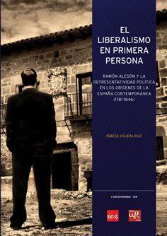 EL LIBERALISMO EN PRIMERA PERSONA