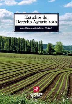 ESTUDIOS DE DERECHO AGRARIO 2010