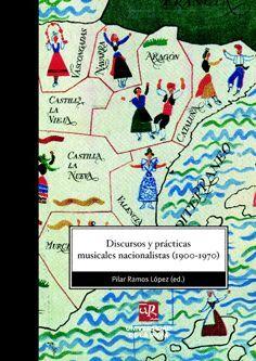 DISCURSOS Y PRÁCTICAS MUSICALES NACIONALISTAS (1900-1970)