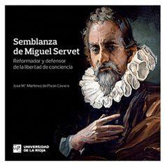SEMBLANZA DE MIGUEL SERVET