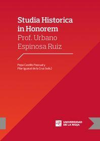 STUDIA HISTORICA IN HONOREM PROF. URBANO ESPINOSA RUIZ