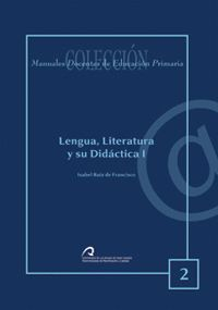 LENGUA, LITERATURA Y SU DIDÁCTICA I