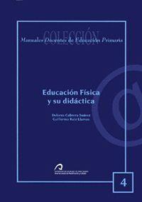 EDUCACIÓN FÍSICA Y SU DIDÁCTICA
