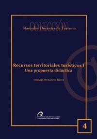 RECURSOS TERRITORIALES TURÍSTICOS I