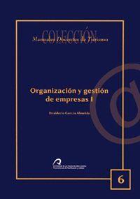 ORGANIZACIÓN Y GESTIÓN DE EMPRESAS I