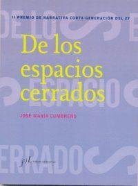 DE LOS ESPACIOS CERRADOS