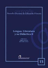 LENGUA, LITERATURA Y SU DIDÁCTICA II