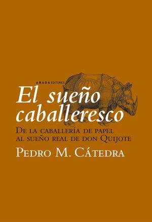 EL SUEÑO CABALLERESCO