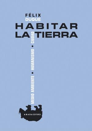HABITAR LA TIERRA