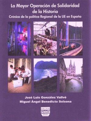 MAYOR OPERACIÓN DE SOLIDARIDAD DE LA HISTORIA, LA