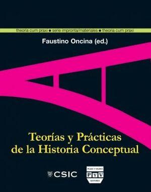 TEORÍAS Y PRÁCTICAS DE LA HISTORIA CONCEPTUAL