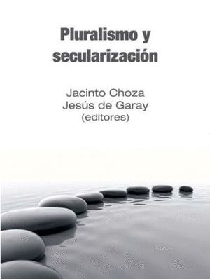PLURALISMO Y SECULARIZACIÓN
