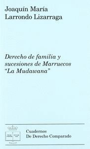 DERECHO DE FAMILIA Y SUCESIONES DE MARRUECOS LA MUDAWANA