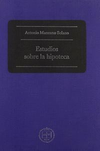 ESTUDIOS SOBRE LA HIPOTECA