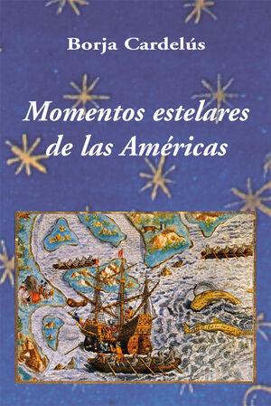 MOMENTOS ESTELARES DE LAS AMÉRICAS