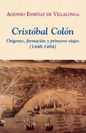 CRISTÓBAL COLÓN. ORÍGENES, FORMACIÓN Y PRIMEROS VIAJES (1446-1484)
