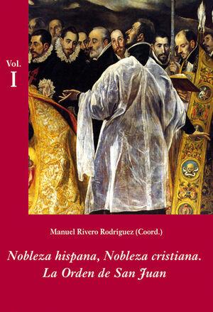 NOBLEZA HISPANA, NOBLEZA CRISTIANA: LA ORDEN DE SAN JUAN (ESTUCHE 2 VOLS.)