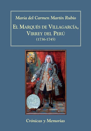 EL MARQUÉS DE VILLAGARCÍA, VIRREY DEL PERÚ (1736-1745)