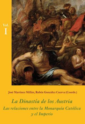 LA DINASTA DE LOS AUSTRIA (ESTUCHE 3 VOLS.) LAS RELACIONES ENTRE LA MONARQUA CATÓLICA Y EL IMPERIO