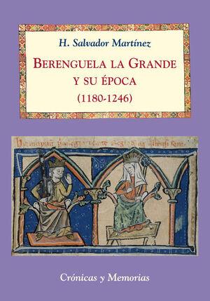 BERENGUELA LA GRANDE Y SU ÉPOCA (1180-1246)