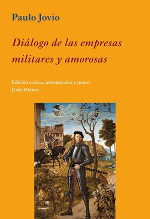 DIÁLOGO DE LAS EMPRESAS MILITARES Y AMOROSAS