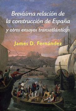 BREVÍSIMA RELACIÓN DE LA CONSTRUCCIÓN DE ESPAÑA