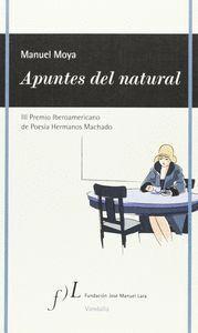 APUNTES DEL NATURAL III PREMIO IBEROAMERICANO DE POESIA HERMANOS MACHADO