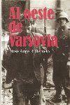 AL OESTE DE VARSOVIA PREMIO MALAGA DE NOVELA 2008