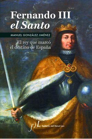 FERNANDO III EL SANTO (2ª EDICIÓN)