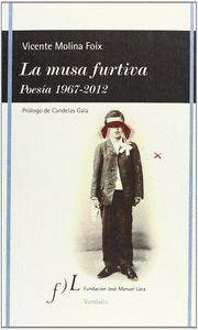 LA MUSA FURTIVA POESA, 1967-2012
