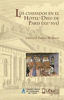 LOS CUIDADOS EN EL HOTEL-DIEU DE PARÍS (XII-XVI)