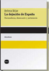 LA DEJACIÓN DE ESPAÑA