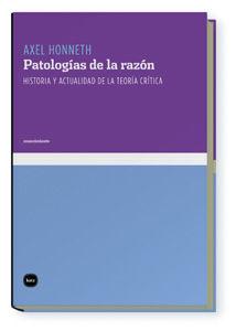 PATOLOGÍAS DE LA RAZÓN