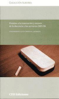 PREMIOS A LA INNOVACIÓN Y MEJORA DE LA DOCENCIA Y LOS SERVICIOS 2005/06