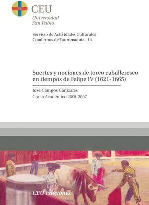 SUERTES Y NOCIONES DE TOREO CABALLERESCO EN TIEMPOS DE FELIPE IV (1621-1665)