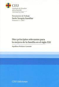 DIEZ PRINCIPIOS RELEVANTES PARA LA MEJORA DE LA FAMILIA EN EL SIGLO XXI