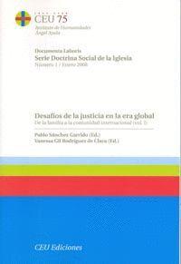 DESAFÍOS DE LA JUSTICIA EN LA ERA GLOBAL ( 2 VOLÚMENES )