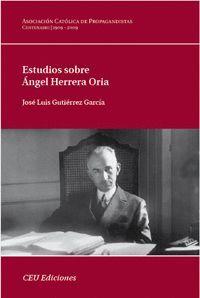 ESTUDIOS SOBRE ÁNGEL HERRERA ORIA