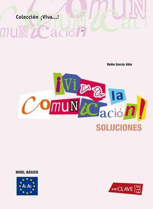 ¡VIVA LA COMUNICACIÓN! NIVEL BÁSICO - SOLUCIONES