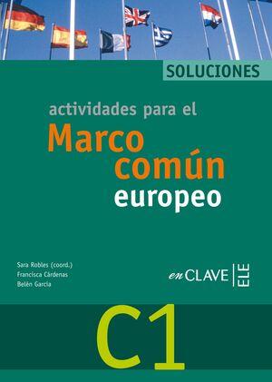 ACTIVIDADES PARA EL MARCO COMÚN EUROPEO C1 - SOLUCIONES