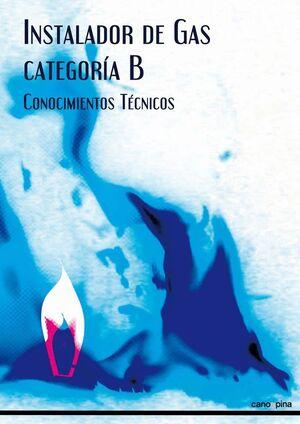 INSTALADOR DE GAS CATEGORÍA B CONOCIMIENTOS TÉCNICOS