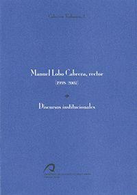 MANUEL LOBO CABRERA, RECTOR (1998 - 2007). DISCURSOS INSTITUCIONALES