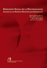 DIMENSIÓN SOCIAL DE LA PSICOPEDAGOGÍA. ANÁLISIS DE LOS PERFILES PROFESIONALES EMERGENTES