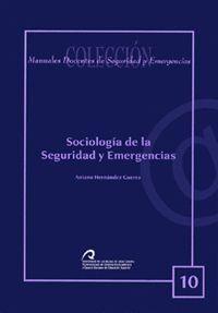 SOCIOLOGÍA DE LA SEGURIDAD Y EMERGENCIAS
