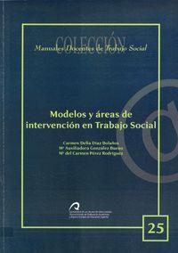 MODELOS Y ÁREAS DE INTERVENCIÓN EN TRABAJO SOCIAL