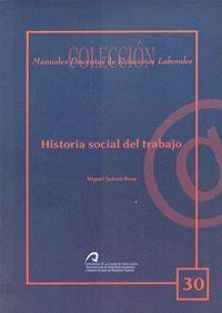 HISTORIA SOCIAL DEL TRABAJO