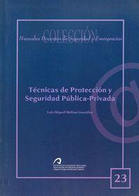 TÉCNICAS DE PROTECCIÓN Y SEGURIDAD PÚBLICA-PRIVADA