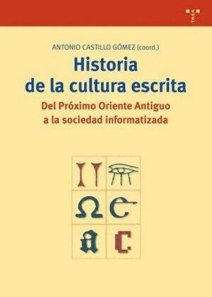 HISTORIA DE LA CULTURA ESCRITA