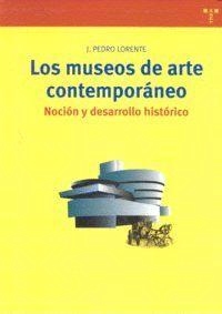 LOS MUSEOS DE ARTE CONTEMPORÁNEO.