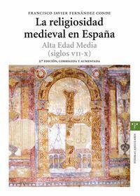 LA RELIGIOSIDAD MEDIEVAL EN ESPAÑA. ALTA EDAD MEDIA (SIGLOS VII-X)